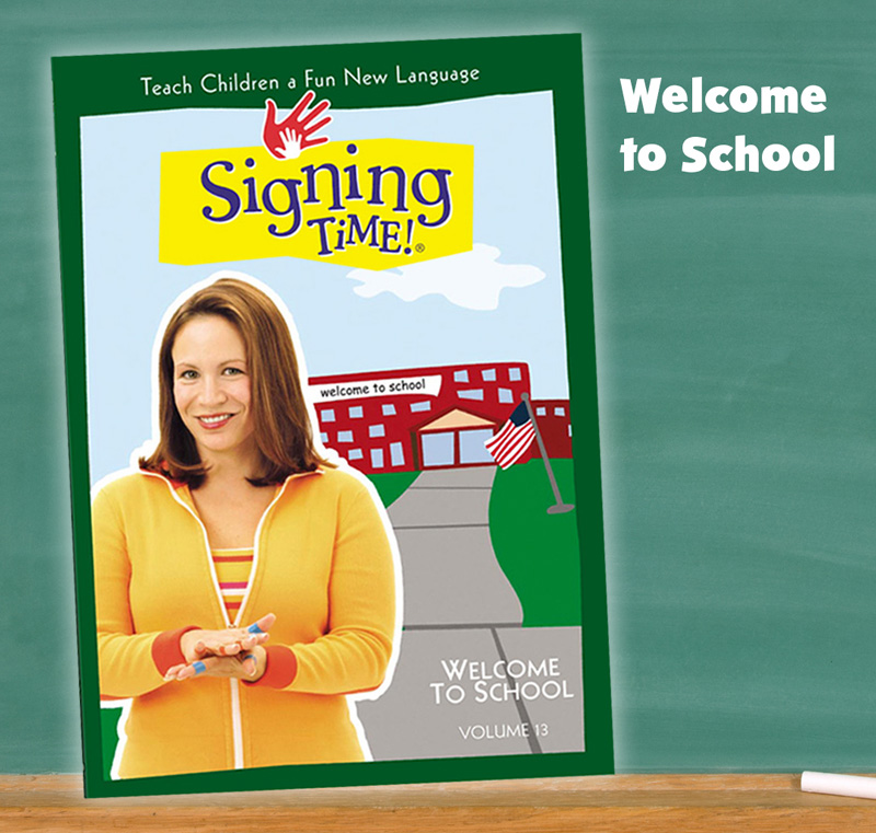 Signing Time Welcome to School